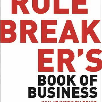 The_Rule_Breaker_s_Book_of_Business_1024x10241